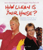 How clean is your house? Máte doma uklizeno?